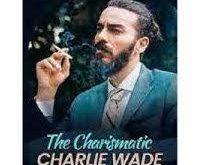 Baca Charlie Wade 3646-3247 dan 3238