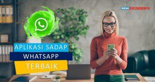 2 Aplikasi Sadap Whatsapp Gratis Terbaik